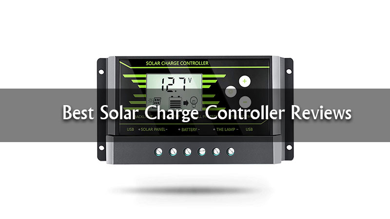 Best-Solar-Charge-Controller-Reviews