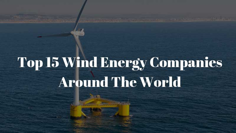 Wind-Energy-Companies-Around-The-World
