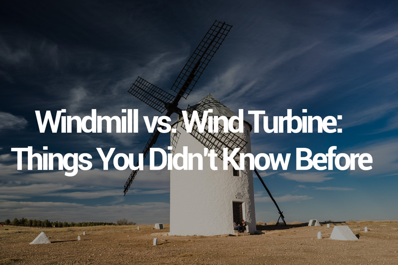 Windmill-vs-Wind-Turbine