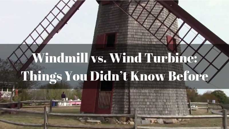 Windmill-vs.-Wind-Turbine